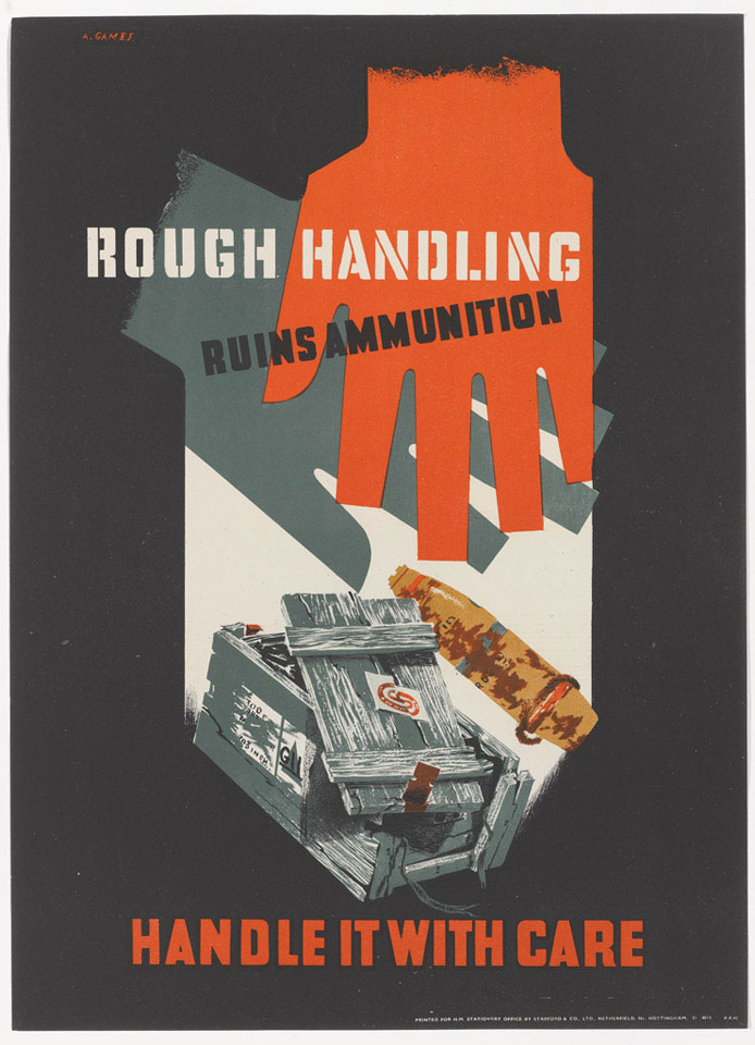 'Rough handling Ruins Ammunition Handle it with Care', 1943 (c)