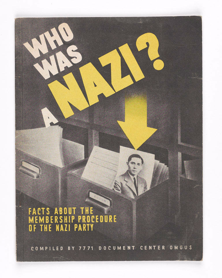 'Who was a Nazi? Facts about the membership procedure of the Nazi Party', 1947